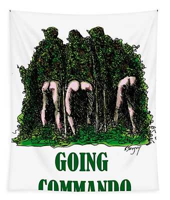 Going Commando Tapestry