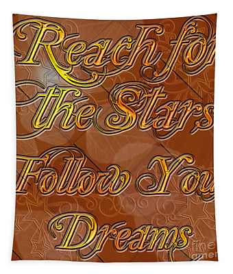 Reach For The Stars Follow Your Dreams Tapestry