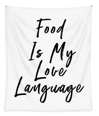 Food Love Language- Art By Linda Woods Tapestry