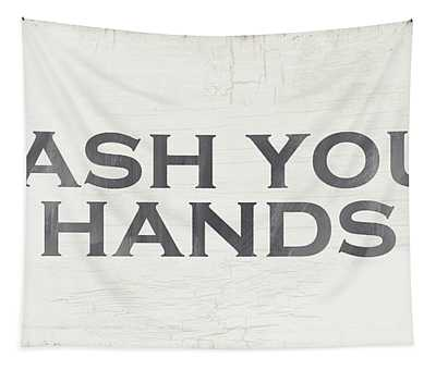 Wash Your Hands Modern Farm Sign- Art By Linda Woods Tapestry