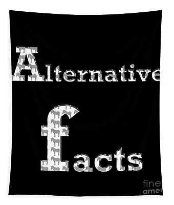 Alternative Facts Tapestry