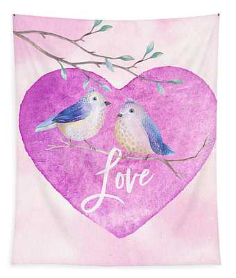 Lovebirds For Valentine's Day, Or Any Day Tapestry