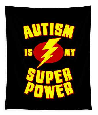 Autism Is My Superpower Tapestry