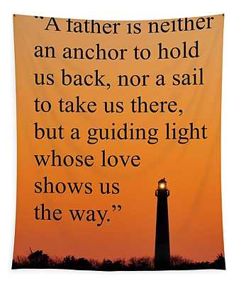 Barnegat Lighthouse With Father Quote Tapestry