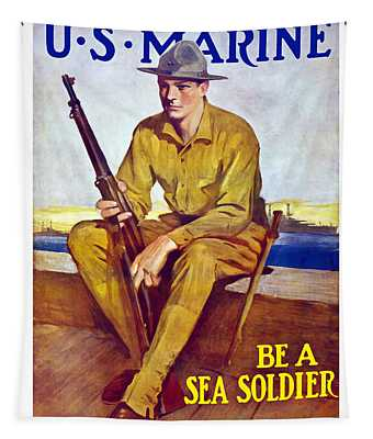 Be A Sea Soldier - Us Marine Tapestry