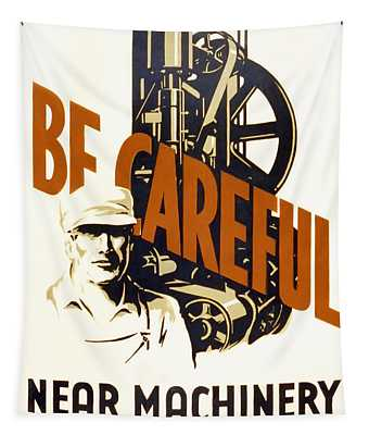 Be Careful Safety  W P A Poster C. 1938 Tapestry