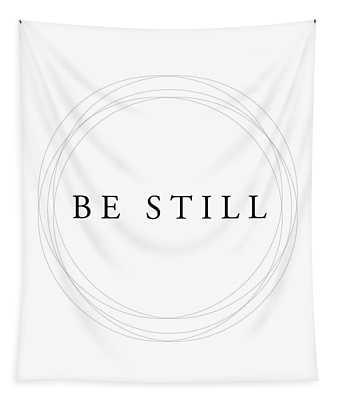 Be Still - Minimalist Scripture Print Tapestry