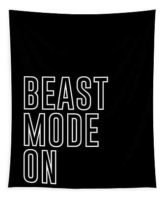 Beast Mode On - Gym Quotes - Minimalist Print - Typography - Quote Poster Tapestry