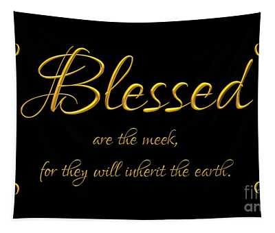 Beatitudes Blessed Are The Meek For They Will Inherit The Earth Tapestry