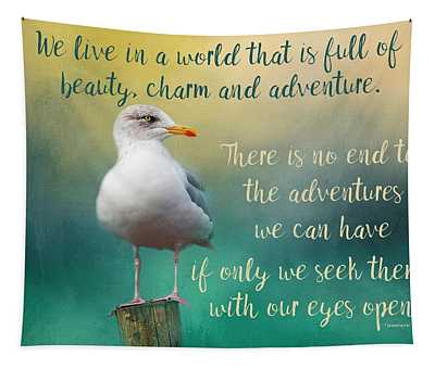 Beauty, Charm And Adventure Tapestry
