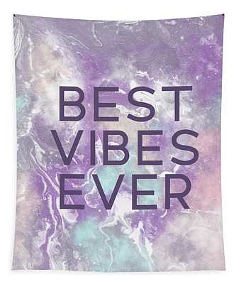 Best Vibes Ever Purple- Art By Linda Woods Tapestry