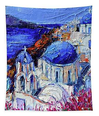 Blue Domed Churches In Oia Santorini - Mini Cityscape 08 - Palette Knife Oil Painting Tapestry