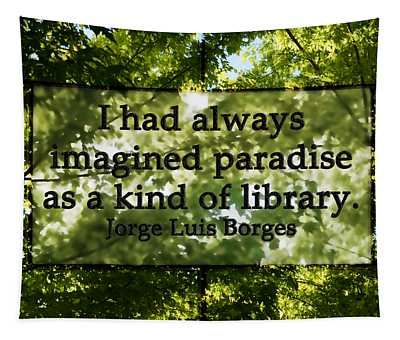Books Are A Paradise Tapestry