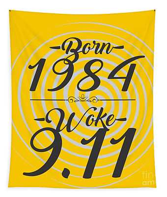 Born Into 1984 - Woke 9.11 Tapestry