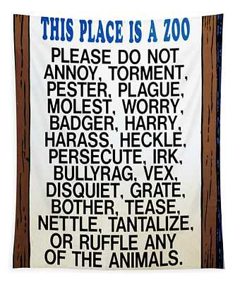 Zoo Sign - Bullyrag? Tapestry