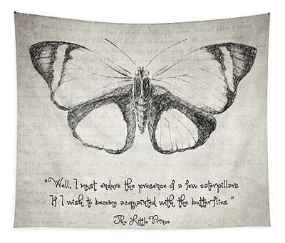 Butterfly Quote - The Little Prince Tapestry