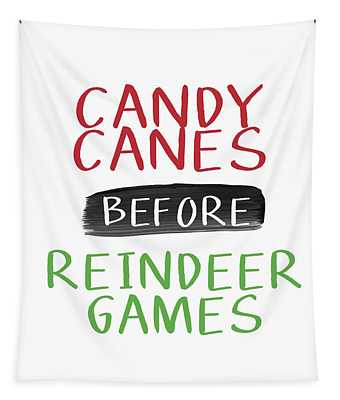 Candy Canes Before Reindeer Games- Art By Linda Woods Tapestry