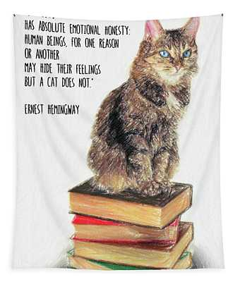 Cat Quote By Ernest Hemingway Tapestry
