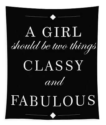 Classy And Fabulous - Chanel Quote - Minimalist Print - Typography - Quote Poster Tapestry