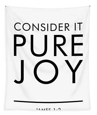 Consider It Pure Joy - James 1 2 - Bible Verses Art Tapestry