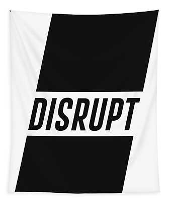Disrupt - Minimalist Print - Typography - Quote Poster Tapestry
