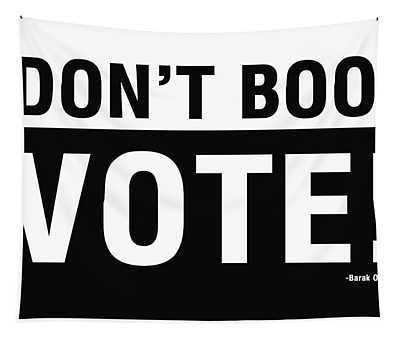 Don't Boo Vote- Art By Linda Woods Tapestry