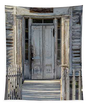 Door Of The Old Bannack Schoolhouse And Masonic Temple Tapestry