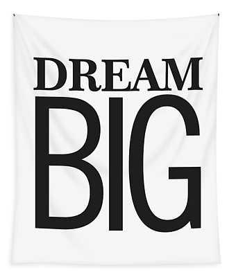 Dream Big Tapestry