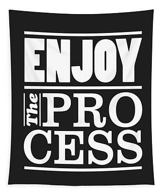 Enjoy The Process Tapestry