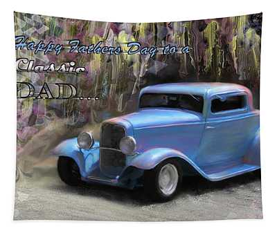 Fathers Day Classic Dad Tapestry