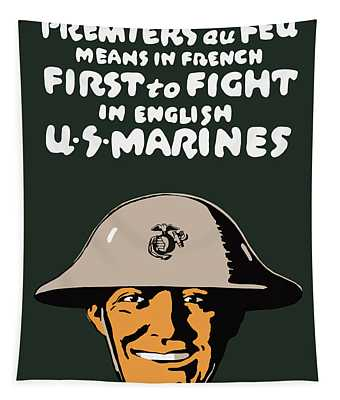 First To Fight - Us Marines Tapestry