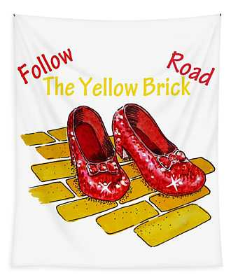 Follow The Yellow Brick Road Ruby Slippers Wizard Of Oz Tapestry