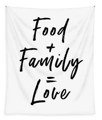 Food Family Love White- Art By Linda Woods Tapestry