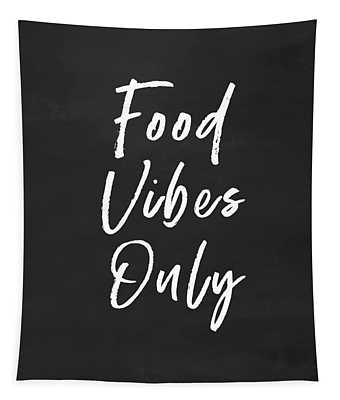 Food Vibes Only- Art By Linda Woods Tapestry