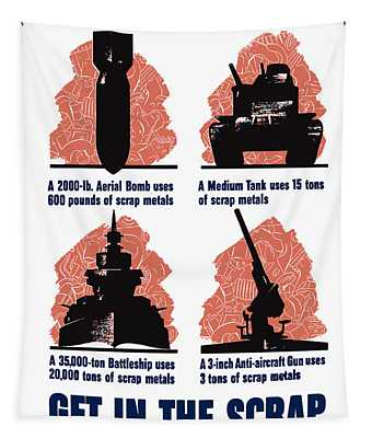 Get In The Scrap - Ww2 Tapestry