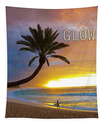 Glow. Tapestry