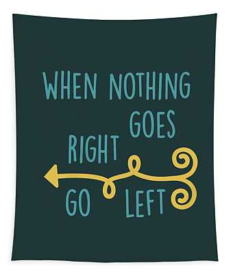 Go Left Tapestry