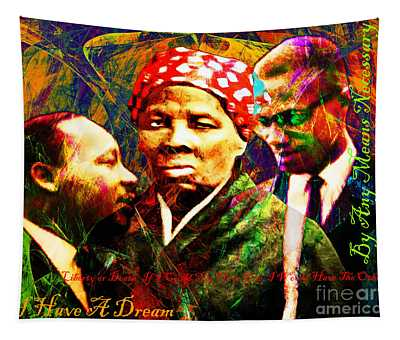 Harriet Tubman Martin Luther King Jr Malcolm X 20160421 Text Tapestry