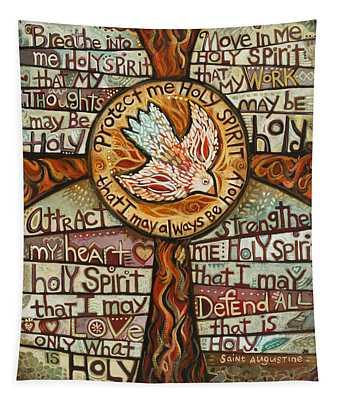 Holy Spirit Prayer By St. Augustine Tapestry