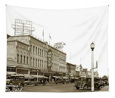 Hotel Cominos On Main Street In Salinas, Calif. Circa 1932 Zan Stark Photo # 423  Tapestry