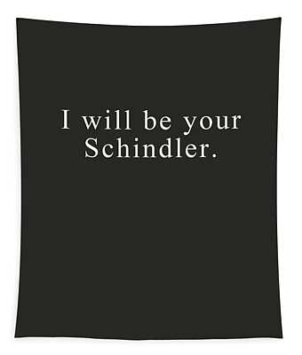I Will Be Your Schindler- Art By Linda Woods Tapestry