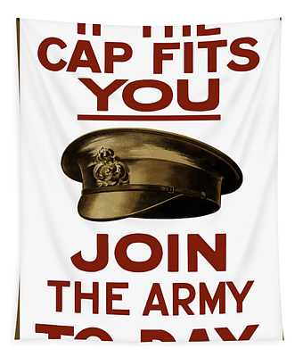If The Cap Fits You Join The Army Tapestry