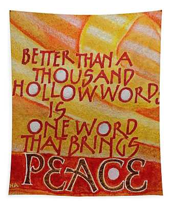 Inspirational Saying Peace Tapestry
