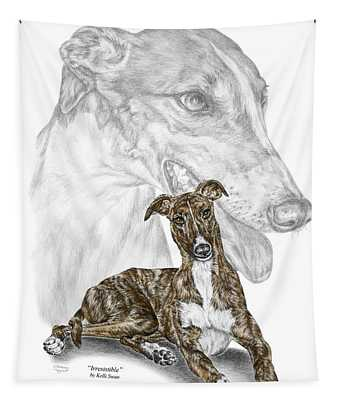 Irresistible - Greyhound Dog Print Color Tinted Tapestry