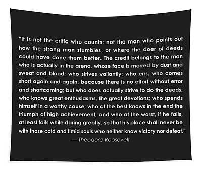 It Is Not The Critic Who Counts Tapestry