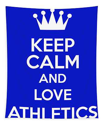 Keep Calm And Love Athletics Tapestry