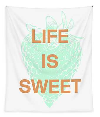 Life Is Sweet- Art By Linda Woods Tapestry