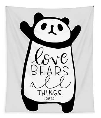 Love Bears All Things Tapestry