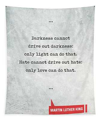 Martin Luther King Quotes 1 - Literary Quotes - Book Lover Gifts - Typewriter Quotes Tapestry
