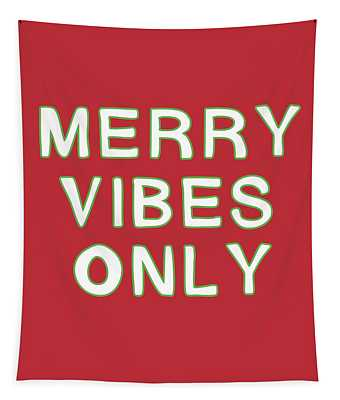 Merry Vibes Only Red- Art By Linda Woods Tapestry